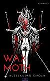 Wax Moth