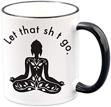 Let That Go Funny Coffee Mugs for Woman Meditation Relaxation Inspirational Motivational Zen product image