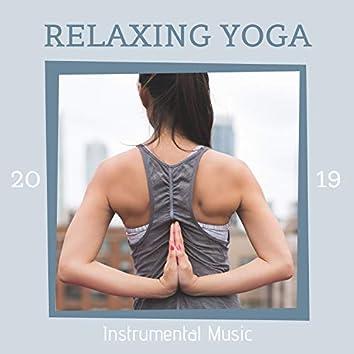 Relaxing Yoga Instrumental Music 2019
