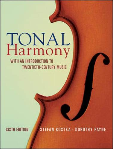 Tonal Harmony: With an Introduction to Twentieth Century...
