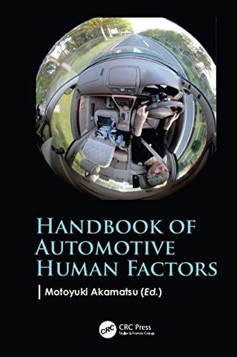 Handbook of Automotive Human Factors (English Edition)