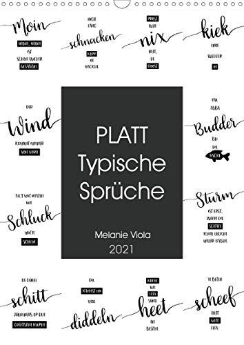 PLATT Typische Sprüche (Wandkalender 2021 DIN A3 hoch)
