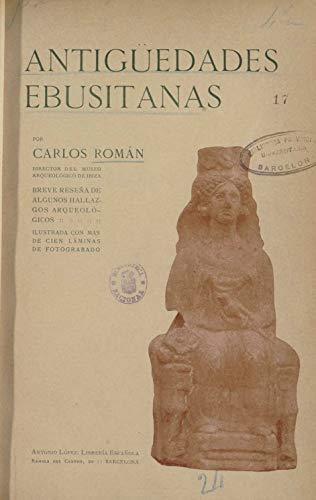 Antigüedades Ebusitanas: Breve Reseña de Algunos Hallazgos Arqueológicos