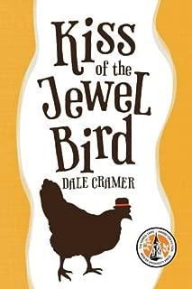 Kiss of the Jewel Bird: A Novel