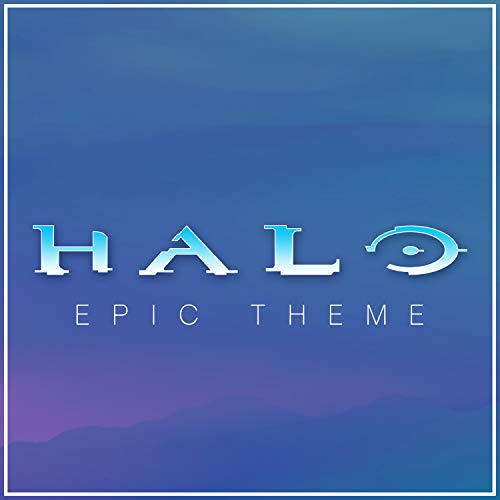 Halo Theme - Epic Version