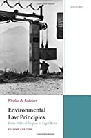 Environmental Law Principles: From Political Slogans to Legal Rules