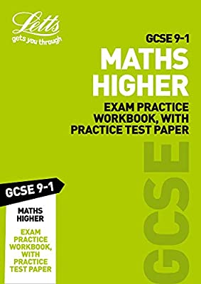 GCSE 9-1 Maths Higher Exam Practice Workbook, with Practice Test Paper (Letts GCSE 9-1 Revision Success) by Letts