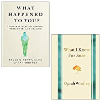 What Happened to You? & What I Know for Sure By Oprah Winfrey Collection 2 Books Set 9124120189 Book Cover