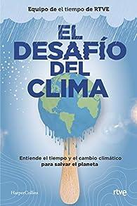 El desafío del clima par El Equipo de «El tiempo» de RTVE