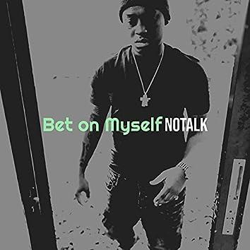 Bet on Myself