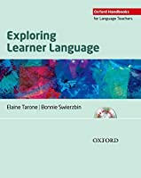 Exploring Learner Language: Oxford Handbooks for Language Teachers