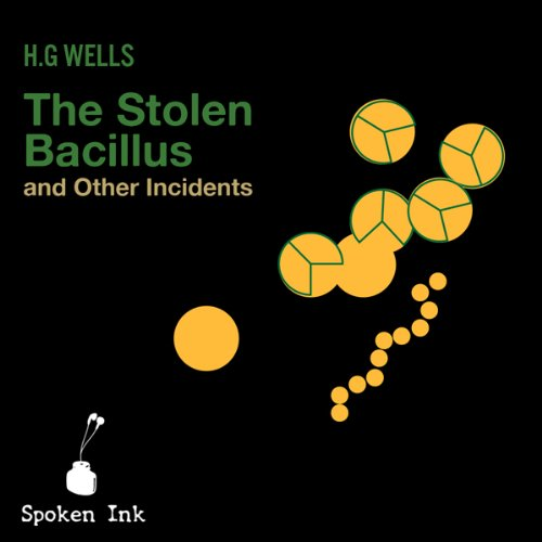 The Stolen Bacillus and Other Incidents cover art