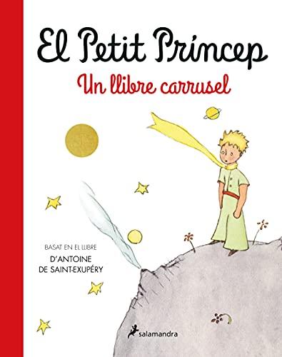 El Petit Príncep. Un llibre carrusel (Infantil)