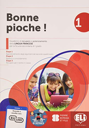 Bonne pioche! Quaderno di recupero e potenziamento della lingua francese. Per la Scuola media (Vol. 1)
