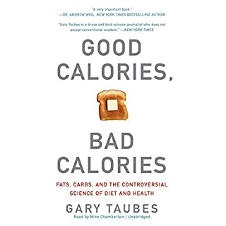 Good Calories, Bad Calories audiobook cover art