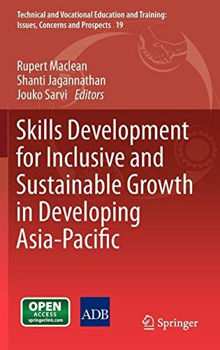 Skills Development For Inclusive And Sustainable Growth In Developing Asia Pacific Technical And Vocational Education