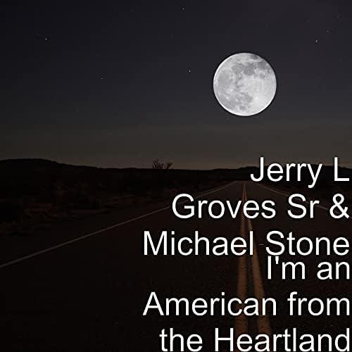 Jerry L Groves Sr & Michael Stone