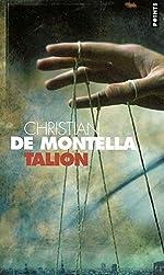 Talion - Le Monté-Cristo d'aujourd'hui de Christian de Montella