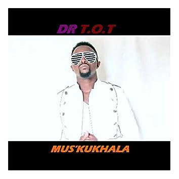 Mus'ukukhala (feat. Logicalex & Mthokozisi)