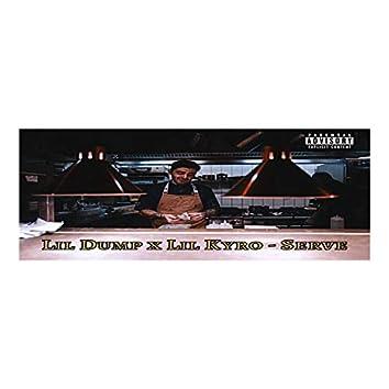 Serve (feat. Lil Dump)