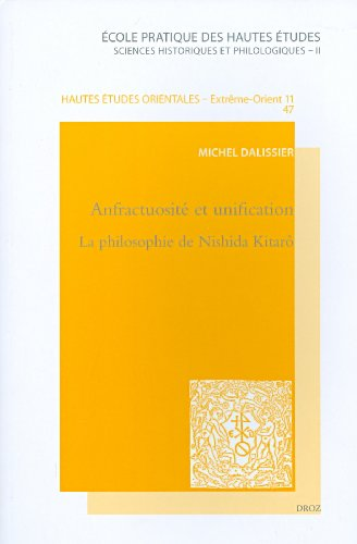 Anfractuosité et unification : La philosophie de Nishida Kitarô
