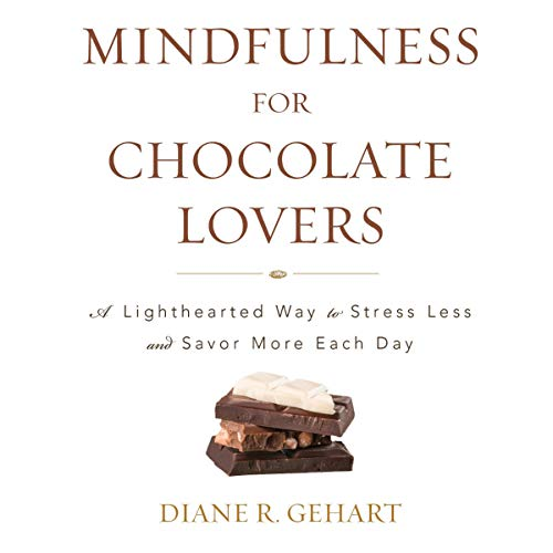 Mindfulness for Chocolate Lovers cover art