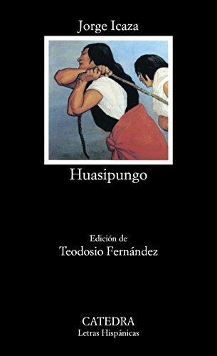 Huasipungo: 274 (Letras Hispnicas)
