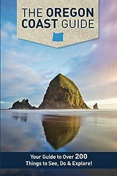 The Oregon Coast Guide  Where To Go When You Go To The Coast  1.0