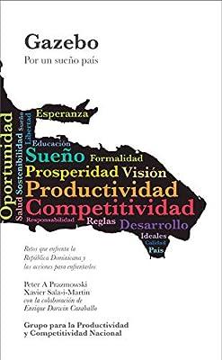 Gazebo: Por un sueño país (Spanish Edition)