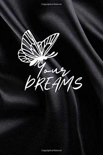 """Butterfly Your DREAMS: 6 x 9\"""" Daily Diary Dream Log Motivational Book Self Help For Women And Men With Writing Prompts"""