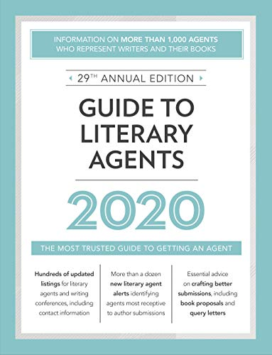 Compare Textbook Prices for Guide to Literary Agents 2020: The Most Trusted Guide to Getting Published Market Twenty-ninth Edition ISBN 0035313672293 by Brewer, Robert Lee
