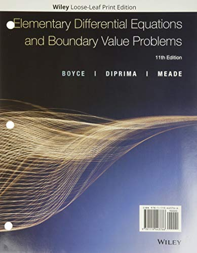 Compare Textbook Prices for Elementary Differential Equations and Boundary Value Problems, WileyPLUS NextGen Card with Loose-leaf Set 11 Edition ISBN 9781119499688 by Boyce, William E.,DiPrima, Richard C.,Meade, Douglas B.
