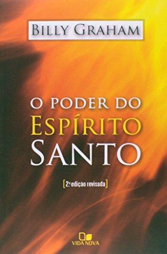 Poder do Espírito Santo, O - 2ª Edição revisada