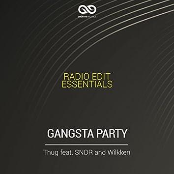 Gangsta Party (feat. Sndr, Wilkken) [Radio Edit Essentials]