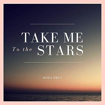 Take Me To The Stars