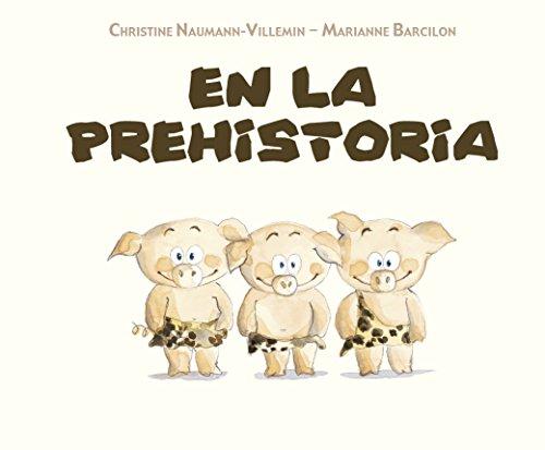 En la prehistoria (PICARONA)