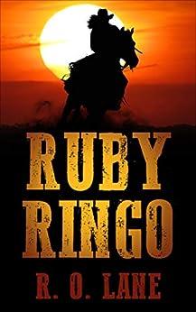 Ruby Ringo by [R. O. Lane]
