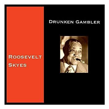 Drunken Gambler