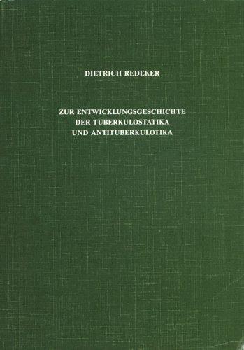 Zur Entwicklungsgeschichte der Tuberkulostatika und Antituberkulotika