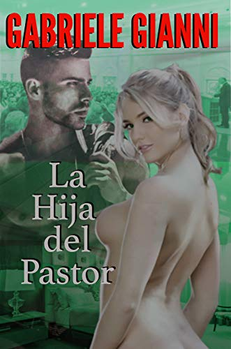 La hija del pastor: (sus secretos inconfesables)