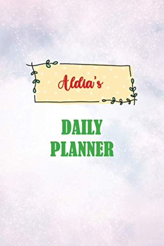 Daily Planner for Aldia   6x9 inches   100 pages: Daily Planner...