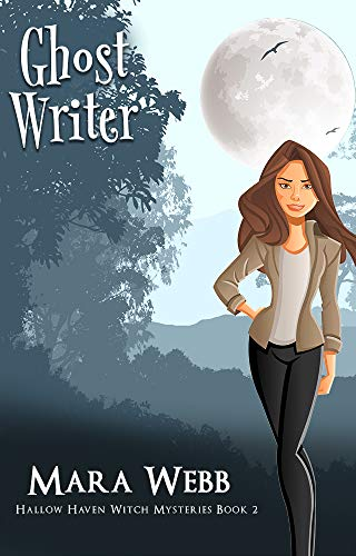 Ghost Writer (Hallow Haven Witch Mysteries Book 2) by [Mara Webb]
