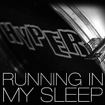 Running in My Sleep