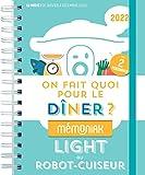 On fait quoi pour le dîner au robot-cuiseur ? Spécial recettes light Mémoniak 2022