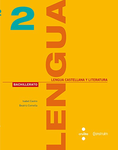 Lengua castellana y literatura. 2 Bachillerato. Construïm