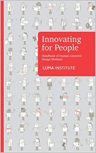 Innovating for People: Handbook of Human-Centered Design Methods (English Edition)
