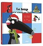 selection-livre-noel-enfant-le-loup-qui-naimait-pas-noel