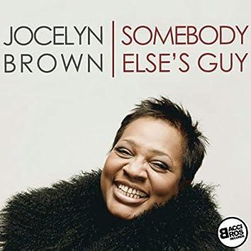 Somebody Else's Guy - Single