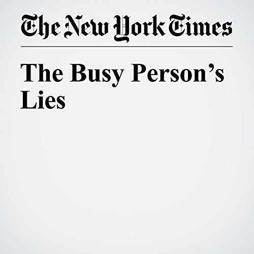 The Busy Person's Lies audiobook cover art