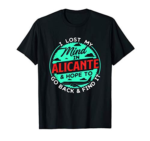 I Lost My Mind In Alicante Design für Reisehungrige T-Shirt